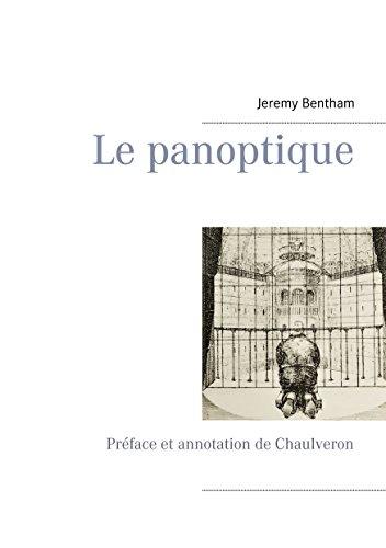 Le panoptique: Préface et annotation de Chaulveron par Jeremy Bentham
