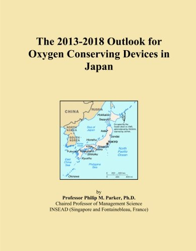 The 2013-2018 Outlook for Oxygen Conserving Devices in Japan -