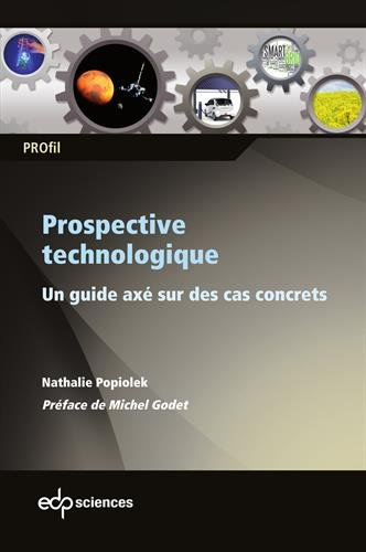 Prospective technologique : Un guide ax sur des cas concrets