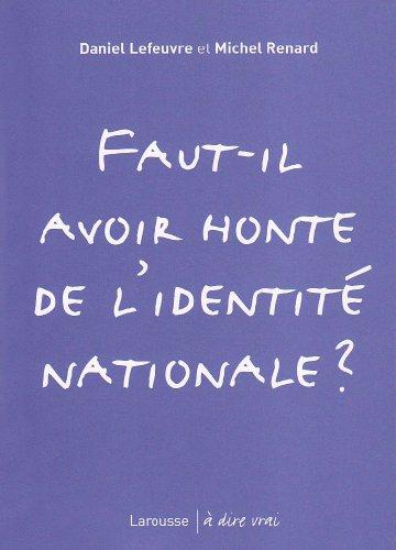 Faut-il avoir honte de l'identit nationale ?