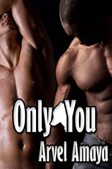 Only You (Wolf Bonds Book 2) by [Amaya, Arvel]