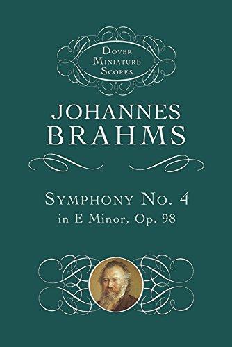 Johannes Brahms: Symphony No. 4 In E Minor Op.98 (Study Score) (Dover miniature scores) por Johannes Brahms