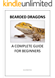 Bearded Dragons A Complete Guide for Beginners