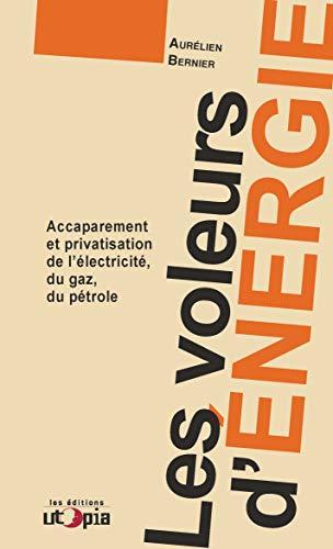 Les voleurs d'énergie par Aurélien Bernier