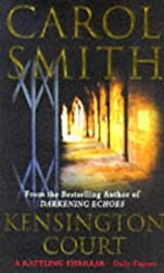 Kensington Court by Carol Smith (1997-04-17)