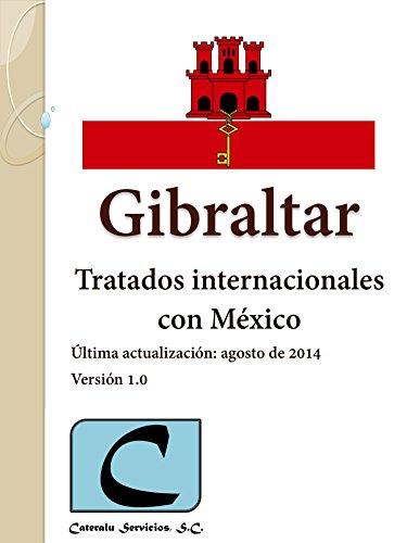 Gibraltar - Tratados Internacionales con México