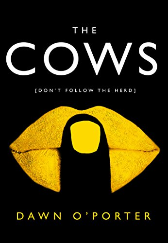 The Cows: The gripping and funny Sunday Times