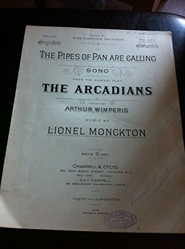 song THE ARCADIANS, the pipes of pan are calling, in Ab, Lionel Monckton , Arthur Wimperis