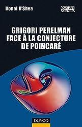 Grigori Perelman face à la conjecture de Poincaré - Quelle est la forme de l'Univers ?