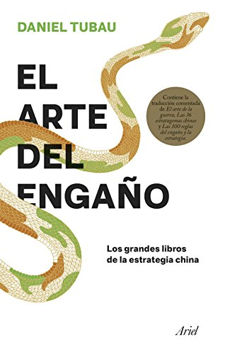 El arte del engaño: Los grandes libros de la estrategia china ...
