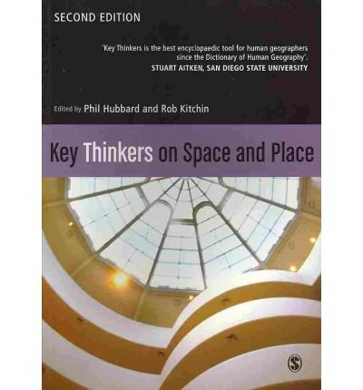 [(Key Thinkers on Space and Place)] [ Edited by Rob Kitchin, Edited by Phil Hubbard ] [December, 2010]