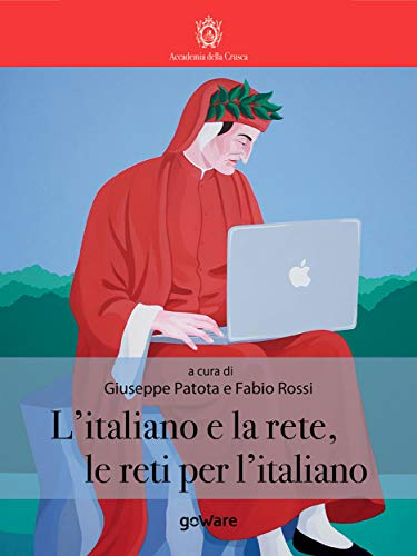 LItaliano e la rete, le reti per litaliano (La lingua italiana ...