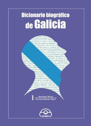 Dicionario biográfico de Galicia: Volume 1º (Diccionarios)