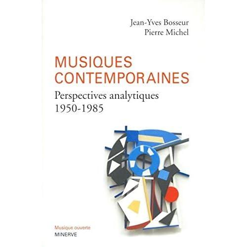 Musiques contemporaines, perpectives analytiques (1950-1985)