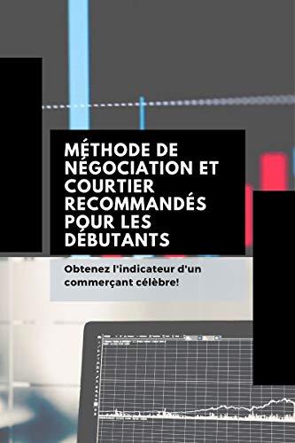 Couverture du livre Méthode de négociation et courtier recommandés pour les débutants