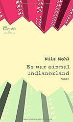 Es war einmal Indianerland (Stadtrand-Trilogie, Band 1)