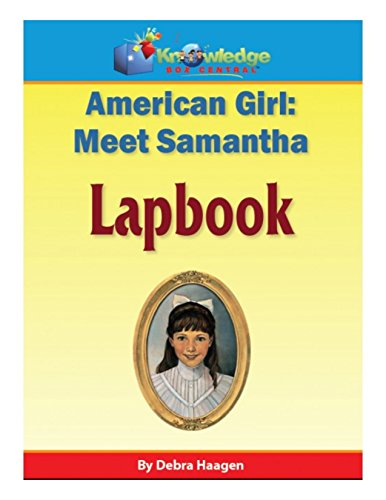 American Girl:  Meet Samantha Lapbook: Plus FREE Printable Ebook (English Edition) (Doll Nellie)
