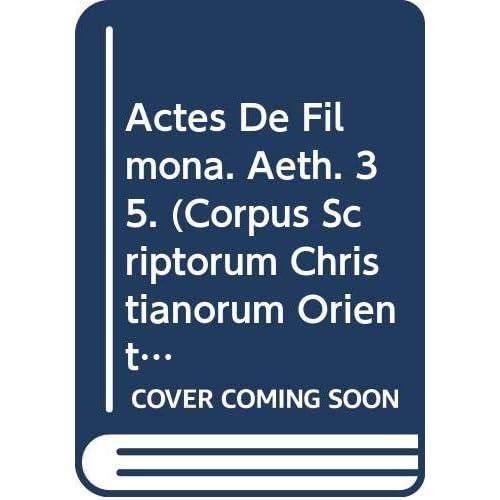Actes De Filmona. Aeth. 35.