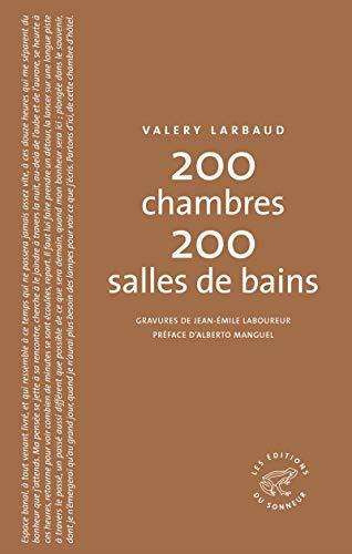 200 chambres 200 salles de bains par Valery Larbaud
