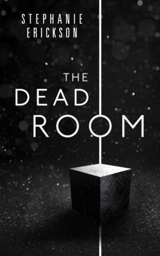 The Dead Room: Volume 1 (The Dead Room Trilogy)