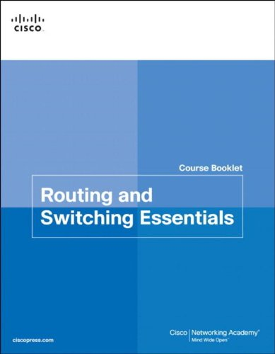 Routing and Switching Essentials Course Booklet por Cisco Networking Academy