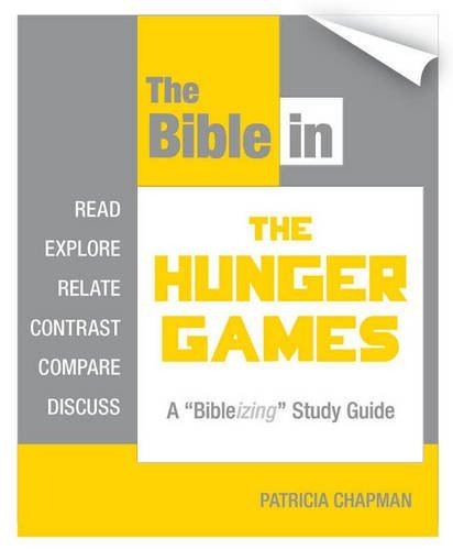 The Bible in The Hunger Games by Patricia Chapman (2012-04-15)