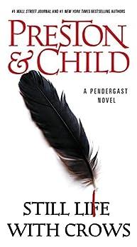 Still Life with Crows par [Preston, Douglas, Child, Lincoln]