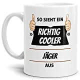Tassendruck Berufe-Tasse so Sieht Ein Richtig Cooler Jäger aus Weiss/Job / mit Spruch/Kollegen / Arbeit/Geschenk-Idee/Büro