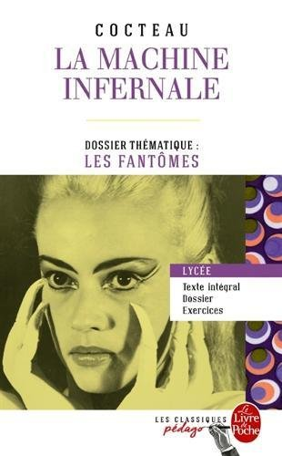 La Machine infernale (Edition pédagogique): Dossier thématique : Les Fantômes