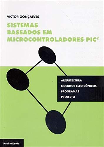 Sistemas Baseados em Microcontroladores PIC