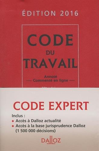 Code Dalloz expert travail 2016 - 14e éd.