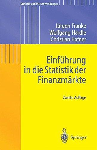 Einführung in die Statistik der Finanzmärkte (Statistik und ihre Anwendungen) (German Edition)