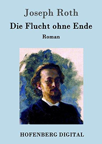 Die Flucht ohne Ende: Roman (German Edition)