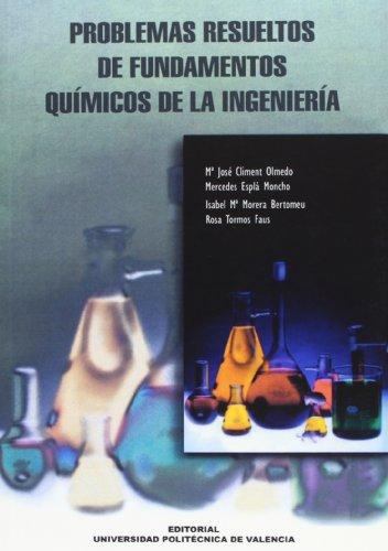 Problemas Resueltos de Fundamentos Químicos de La Ingeniería (Académica)