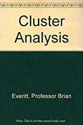 CLUSTER ANALYSIS 3 EDITION by Professor Brian Everitt (1993-03-04)