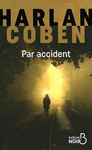Par accident par Harlan COBEN