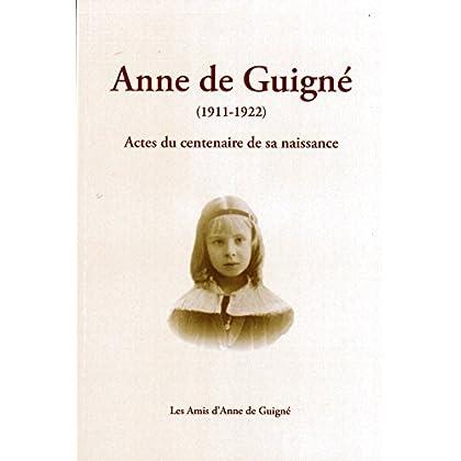 Anne de Guigné (1911 - 1922)