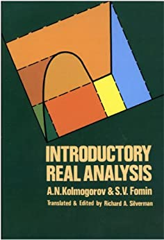 Introductory Real Analysis (Dover Books on Mathematics) by [Kolmogorov, A. N., Fomin, S. V.]