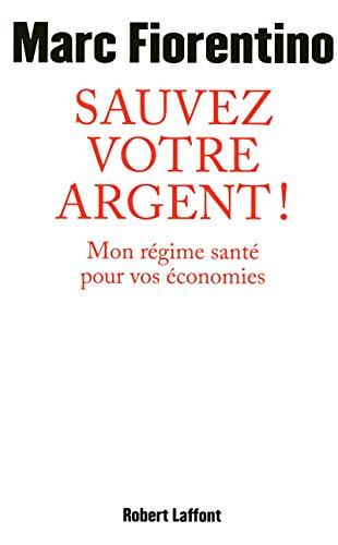 Sauvez votre argent !