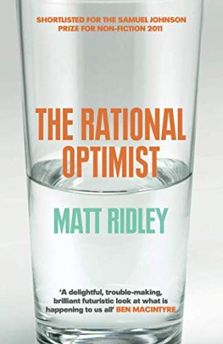 Rational Optimist: How Prosperity Evolves par Matt Ridley