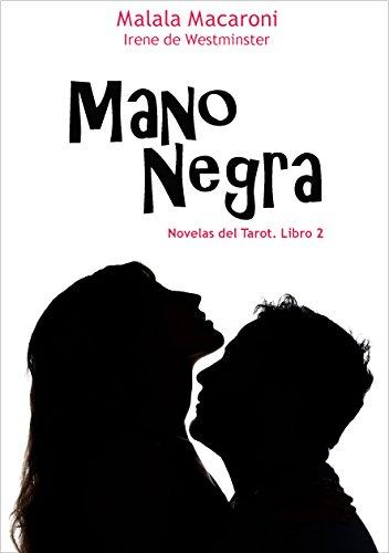 Mano Negra (Novelas del Tarot nº 2)