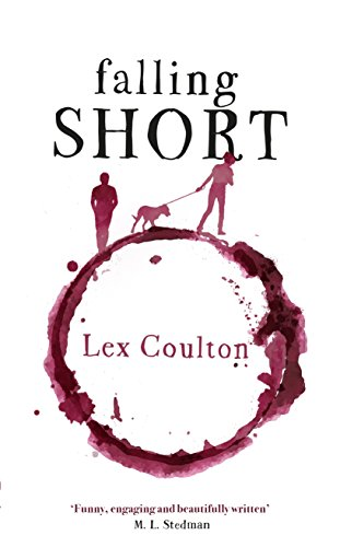 Falling short the fresh funny and life affirming debut novel ebook falling short the fresh funny and life affirming debut novel by coulton fandeluxe Choice Image