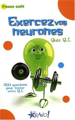 Exercez vos neurones : Quiz QI par Philip Carter