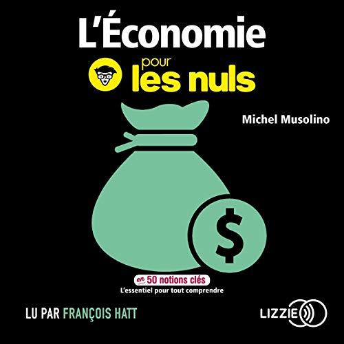 L'économie pour les nuls en 50 notions clés par  Lizzie