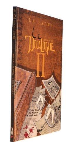 Le Décalogue, tome II : La fatwa