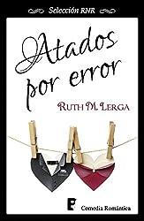 Atados por error (Spanish Edition)