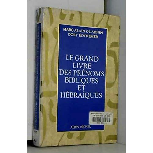 Le grand livre des prénoms bibliques et hébraïques