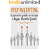 Step parenting: A parent's guide to create A happy blended family