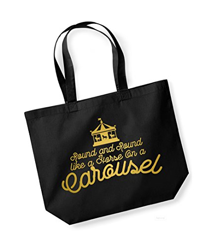 Round and Round like a Horse on a Carousel - Large Canvas Fun Slogan Tote Bag Black/Gold