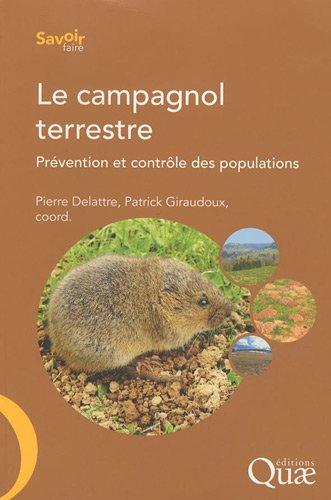 Le campagnol terrestre: Prévention et contrôle des populations